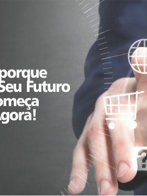 SEU FUTURO COMEÇA AGORA
